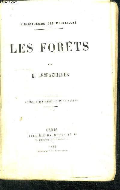 LES FORETS / COLLECTION BIBLIOTHEQUE DES MERVEILLES