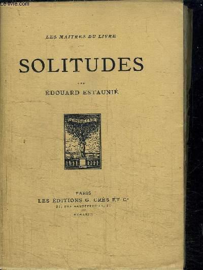 SOLITUDES - EXEMPLAIRE N° 1471/1760