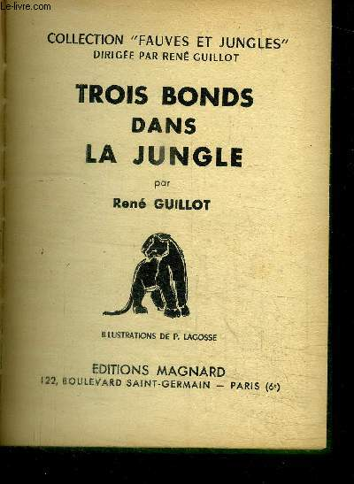 TROIS BONDS DANS LA JUNGLE / COLLECTION