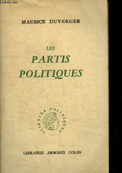 LES PARTIS POLITIQUES / COLLECTION SCIENCES POLITIQUES