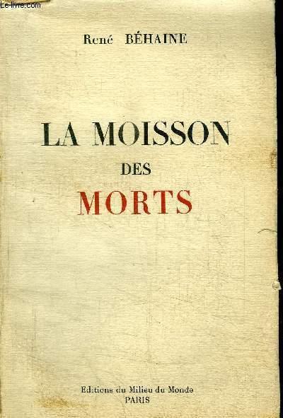 LA MOISSON DES MORTS