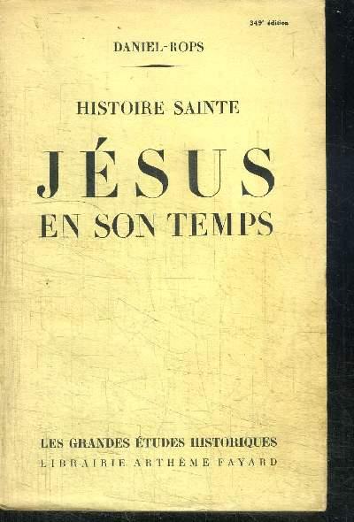 HISTOIRE SAINTE - JESUS EN SON TEMPS