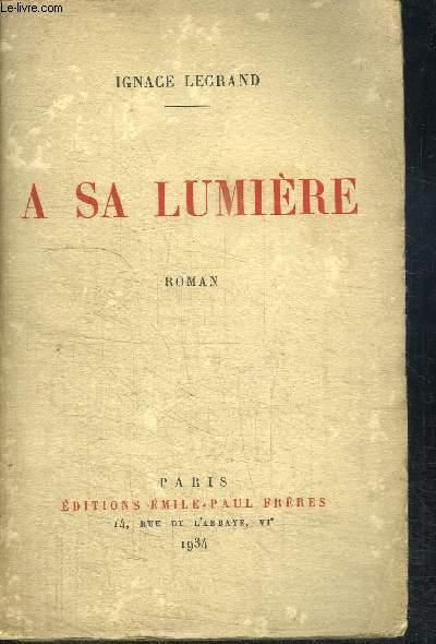 A SA LUMIERE