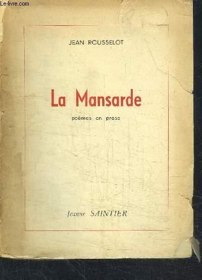 LA MANSARDE - POEMES EN PROSE