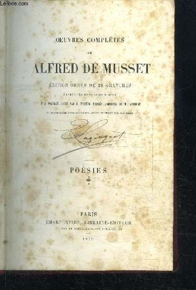 OEUVRES COMPLETES DE ALFRED DE MUSSET - POESIES