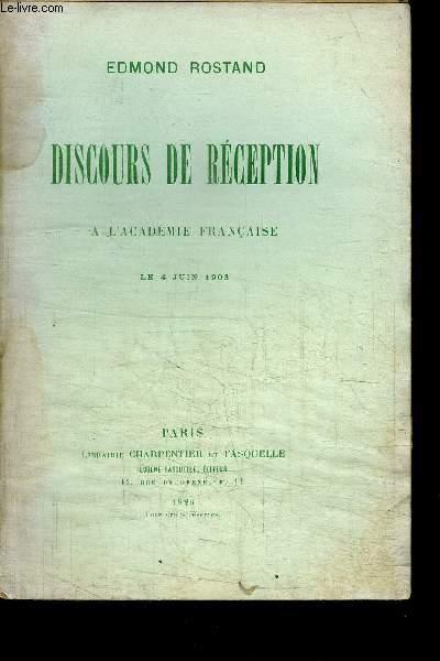 DISCOURS DE RECEPTION A L'ACADEMIE FRANCAISE LE 4 JUIN 1903