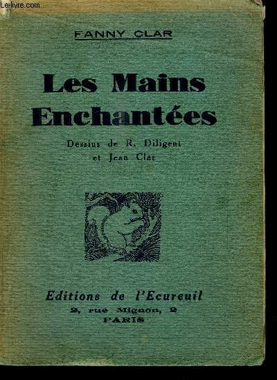 LES MAINS ENCHANTEES