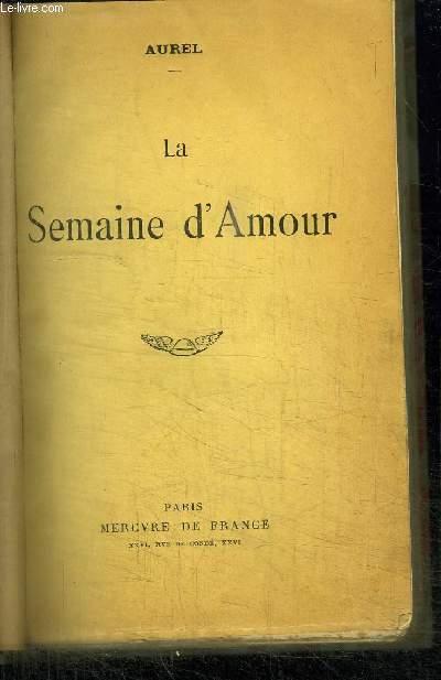 LA SEMAINE D'AMOUR