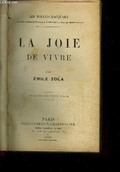 LA JOIE DE VIVRE / COLLECTION LES ROUGON-MACQUART