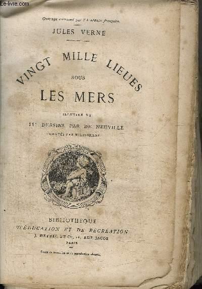 VINGT MILLE LIEUES SOUS LES MERS / COLLECTION BIBLIOTHEQUE D'EDUCATION ET DE RECREATION
