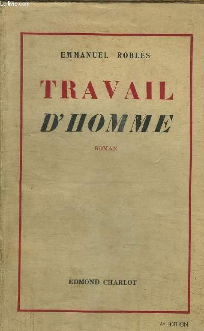 TRAVAIL D'HOMME / 4e EDITION