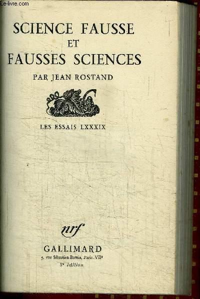 SCIENCE FAUSSE ET FAUSSES SCIENCES - LES ESSAIS LXXXIX