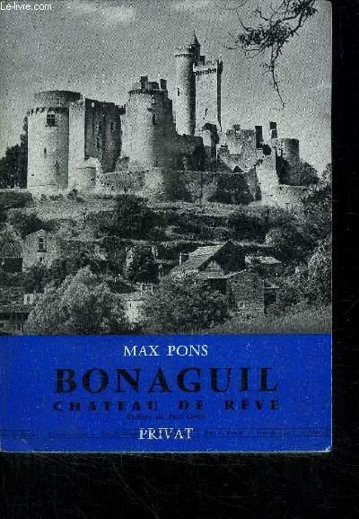BONAGUIL - CHATEAU DE REVE