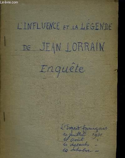 L'INFLUENCE ET LA LEGENDE DE JEAN LORRAIN - ENQUETE