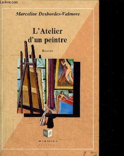 L'ATELIER D'UN PEINTRE - SCENES DE LA VIE PRIVEE