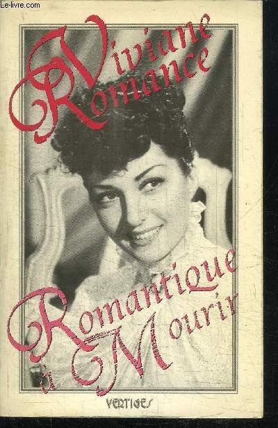 ROMANTIQUE A MOURIR