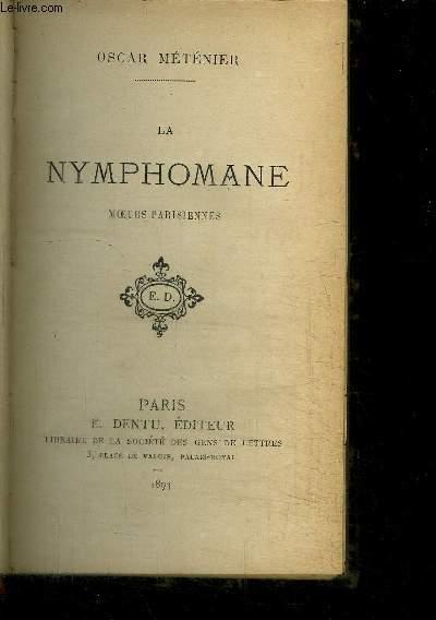 LA NYMPHOMANE - MOEURS PARISIENNES