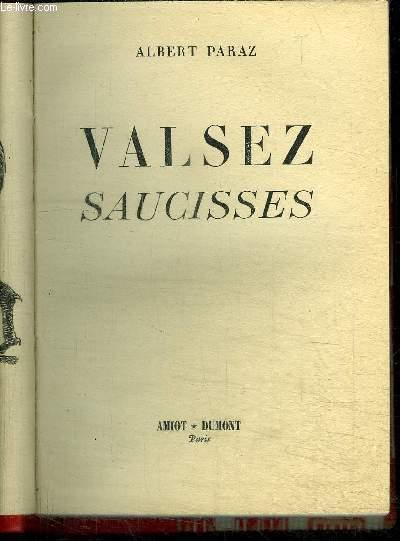 VALSEZ SAUCISSES