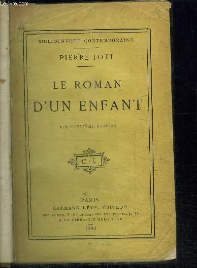 LE ROMAN D'UN ENFANT / DIX-NEUVIEME EDITION