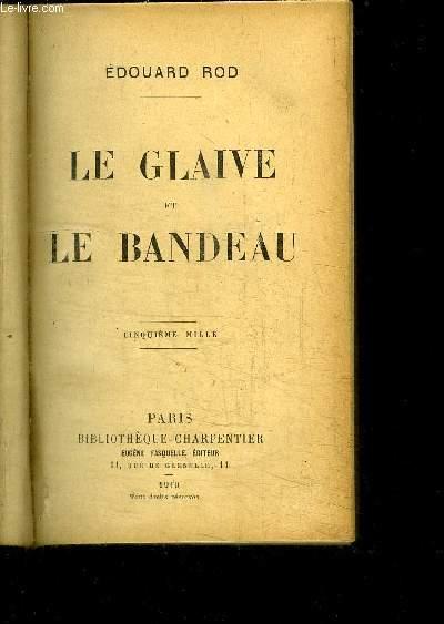 LE GLAIVE ET LE BANDEAU