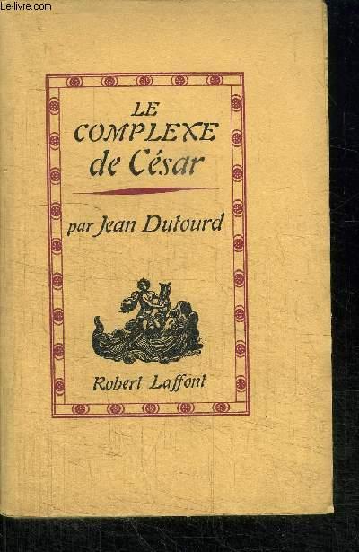 LE COMPLEXE DE CESAR  / 20e EDITION