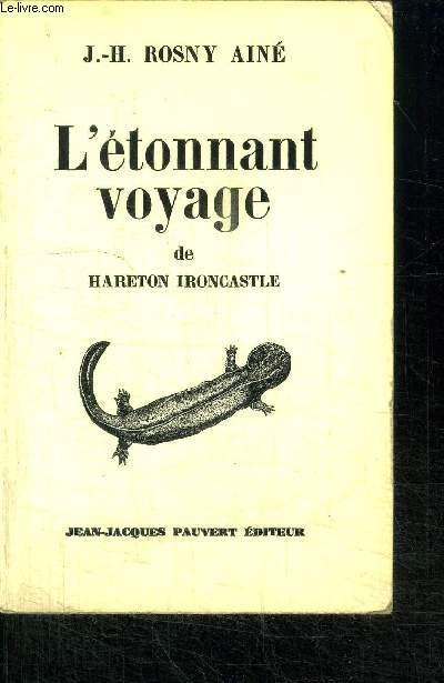 L'ETONNANT VOYAGE DE HARETON IRONCASTLE