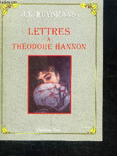 LETTRES A THEODORE HANNON (1876-1886)