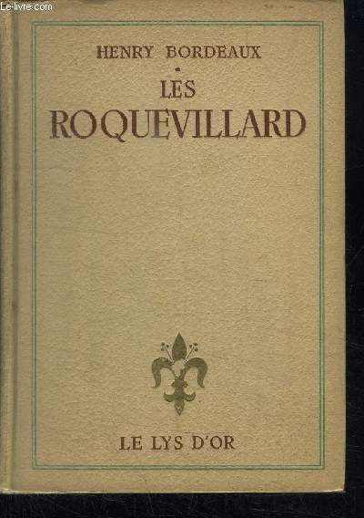 LES ROQUEVILLARD / COLLECTION LE LYS D'OR