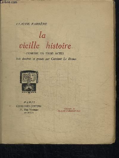 LA VIEILLE HISTOIRE