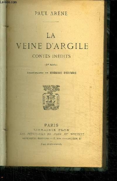 LA VEINE D'ARGILE - CONTES INEDITS / 1ere série