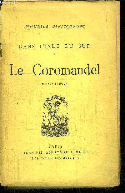 DANS L'INDE DU SUD - LE COROMANDEL / 6eme édition