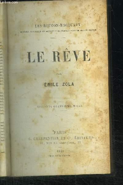 LE REVE / COLLECTION LES ROUGON-MACQUART