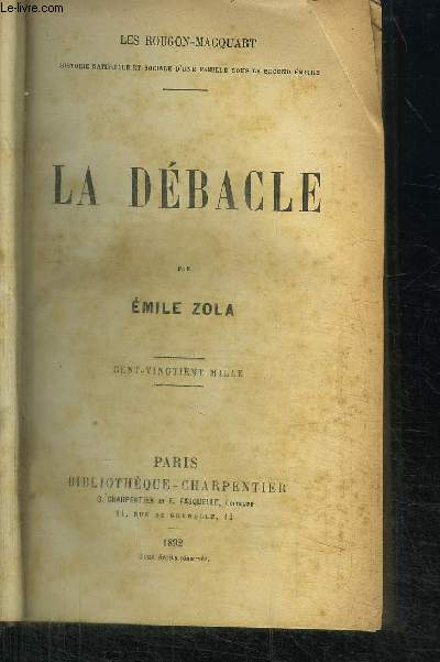 LA DEBACLE / COLLECTION LES ROUGON-MACQUART