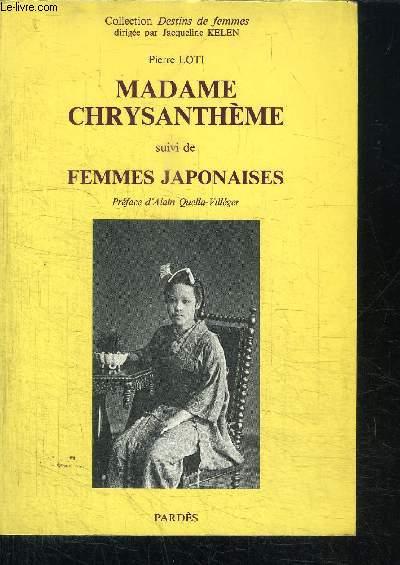 MADAME CHRYSANTHEME + FEMMES JAPONAISES