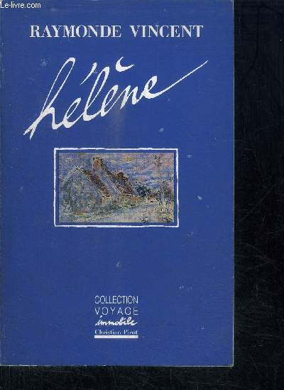 HELENE / COLLECTION VOYAGE IMMOBILE