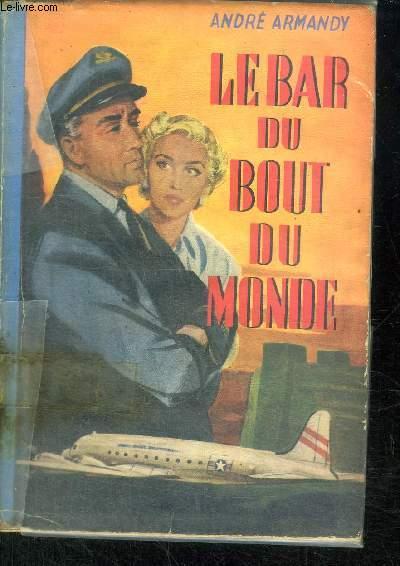 LE BAR DU BOUT DU MONDE