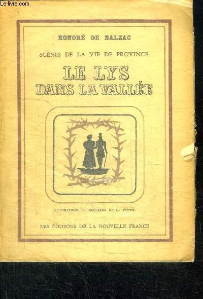 LE LYS DANS LA VALLEE - SCENES DE LA VIE DE PROVINCE / COLLECTION VARIETE