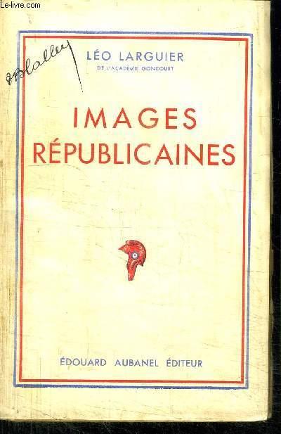 IMAGES REPUBLICAINES
