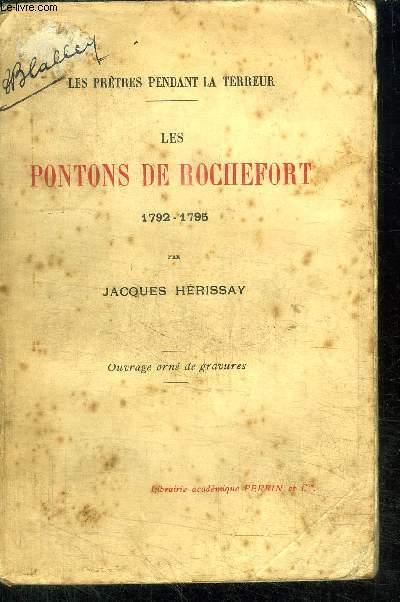 LES PONTONS DE ROCHEFORT 1792-1795