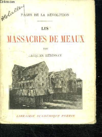 LES MASSACRES DE MEAUX
