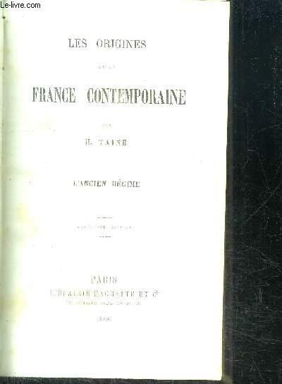 LES ORIGINES DE LA FRANCE CONTEMPORAINE - L'ANCIEN REGIME / 5e EDITION