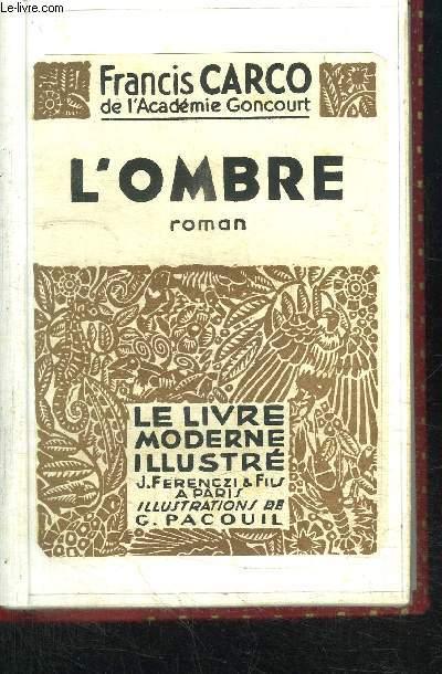 L'OMBRE + LES BELLES MANIERES