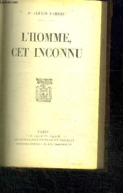 L'HOMME CET INCONNU