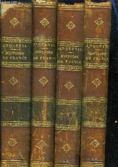 HISTOIRE DE FRANCE DEPUIS LES TEMPS LES PLUS RECULES JUSQU'A LA REVOLUTION DE 1789 - 4 volumes