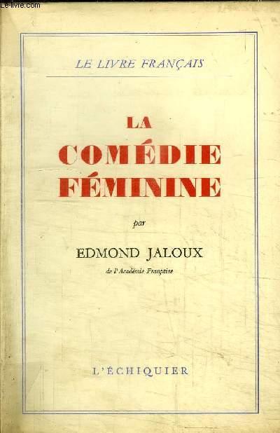 LA COMEDIE FEMININE