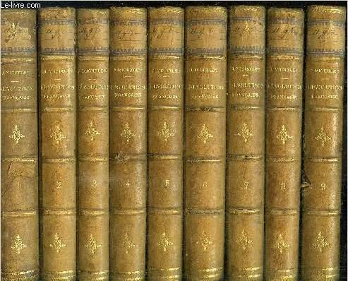 HISTOIRE DE LA REVOLUTION FRANCAISE - TOME 1 à 9 EN 9 VOLUMES
