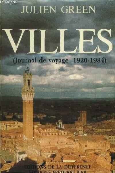 VILLES (JOURNAL DE VOYAGE 1920-1984)