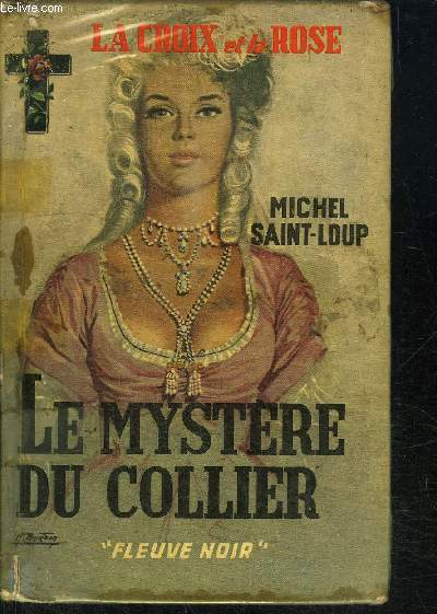LE MYSTERE DU COLLIER  / COLLECTION LA CROIX ET LA ROSE