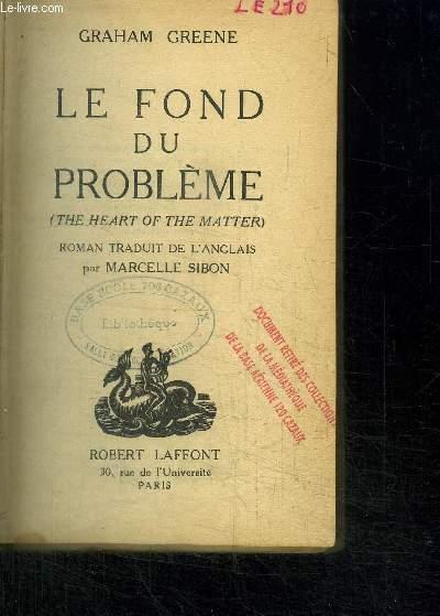 LE FOND DU PROBLEME