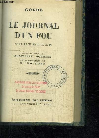 LE JOURNAL D'UN FOU - NOUVELLES